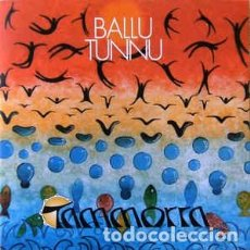 CDs de Música: TAMMORRA - BALLU TUNNU (CD, ALBUM) LABEL:NOT ON LABEL (TAMMORRA SELF-RELEASED) CAT#: ACT001 . Lote 194261436