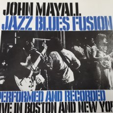 CDs de Música: JOHN MAYALL JAZZ BLUES FUSION PERFOMED AND RECORDED LIVE IN BOSTON AND NEW YORK. Lote 194297833