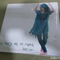 CDs de Música: BABEL RUIZ (CD) LAS MANOS DE MI MADRE AÑO – 2016 – PRECINTADO. Lote 194323812