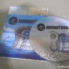 CDs de Música: JARRILLO'LATA (CD) LOS CALAMBRES DEL HAMBRE AÑO – 2016 – PROMOCIONAL . Lote 194326195