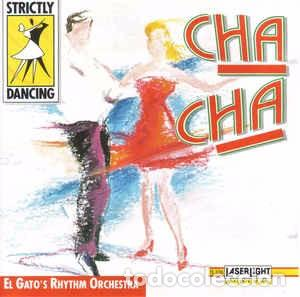 EL GATO'S RHYTHM ORCHESTRA - CHA CHA (CD, ALBUM) LABEL:LASERLIGHT DIGITAL CAT#: 15 336 (Música - CD's Jazz, Blues, Soul y Gospel)