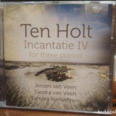 CDs de Música: TEN HOLT INCANTATIE IV FOR THREE PIANOS JEROE VAN VEEN SANDRA VAN VEEN TAMARA R. DOBLE CD PRECINTAD. Lote 194335369