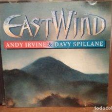 CDs de Música: EAST WIND ANDY IRVINE & DAVY SPILLANE CD ALBUM IRELAND 1992 PEPETO. Lote 194340740