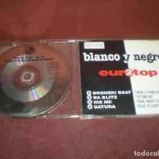 CDs de Música: CD MAXI SINGLE PROMO EURO TOP 2 / 4 TRACKS - BLANCO Y NEGRO PROMOCIONAL. Lote 194341983
