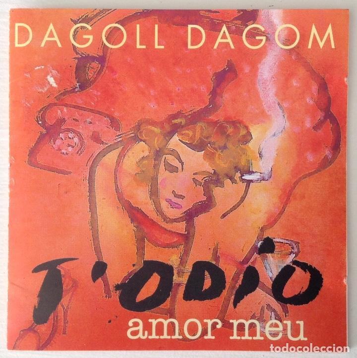 DAGOLL DAGOM T'ODIO AMOR MEU CD DE LA ORQUESTA DE LA OBRA (Música - CD's Otros Estilos)