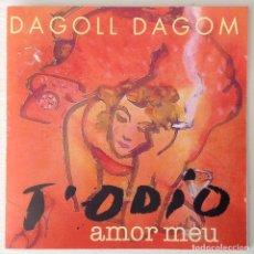 CDs de Música: DAGOLL DAGOM T'ODIO AMOR MEU CD DE LA ORQUESTA DE LA OBRA. Lote 194344863