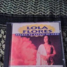 CDs de Música: LOLA FLORES. POEMAS DE RAFAEL DE LEÓN. EDICIÓN DIVUCSA DE 1994. RARO Y COTIZADO. Lote 194359250