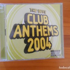 CDs de Música: CD THE BEST CLUB ANTHEMS 2004 (2 CD'S) - LEER DESCRIPCION (DÑ). Lote 194363581