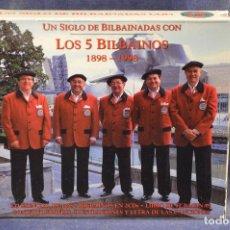CDs de Música: LOS 5 BILBAINOS (1898 - 1998) - 2 CD + LIBRO DE 52 PÁGINAS CON FOTOGRAFÍAS. Lote 194381051
