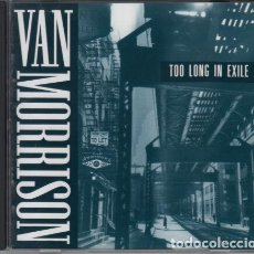 CDs de Música: VAN MORRISON - TOO LONG IN EXILE 1993 - JOHN LEE HOOKER, DOBLE DURACION, 15 TEMAS. Lote 194394230