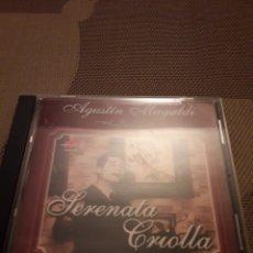 CDs de Música: AGUSTÍN MAGALDI. SERENATA CRIOLLA. EDICION ARGENTINA . RARA. Lote 194512096
