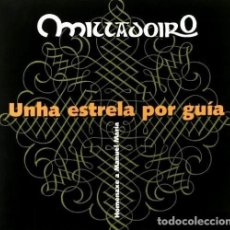 CDs de Música: MILLADOIRO. UNHA ESTRELA POR GUIA. FOLK. GALICIA. CD. NUEVO Y PRECINTADO.. Lote 194527642