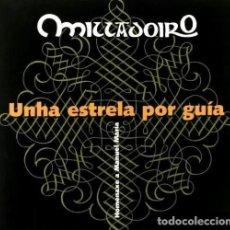 CDs de Música: MILLADOIRO. UNHA ESTRELA POR GUIA. FOLK. GALICIA. CD. NUEVO Y PRECINTADO.. Lote 194527682
