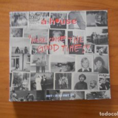 CDs de Música: CD A HOUSE - HERE COMES THE GOOD TIMES - PART 1 OF A 2 PART SET (5 TRACKS) (DT). Lote 194556876