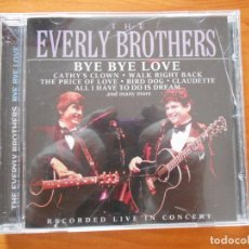 CDs de Música: CD THE EVERLY BROTHERS - BYE BYE LOVE (EM). Lote 194583306