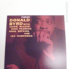 CDs de Música: DONALD BYRD FUEGO ( 1960 DOL 2019 ) REPLICA DEL DISCO ORIGINAL EXCELENTE ESTADO. Lote 194599412