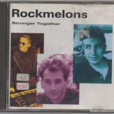 CDs de Música: ROCKMELONS - STRONGER TOGETHER / CD ALBUM DE 1994 / MUY BUEN ESTADO RF-4809. Lote 194612118