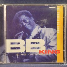 CDs de Música: BB KING & HIS ORCHESTRA - THE THRILL IS GONE - CD. Lote 194659566