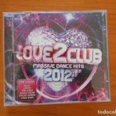 CDs de Música: CD LOVE 2 CLUB 2012 - MASSIVE DANCE HITS (2 CD'S) (3W). Lote 194679818