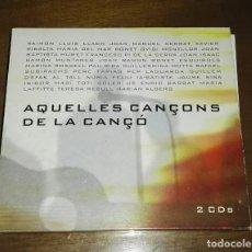 CDs de Música: AQUELLES CAN¢ONS DE LA CAN¢O 2 CD. Lote 194681285