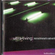 CDs de Música: ULTRA LIVING ¨MONOCHROMATIC - ADVENTURE (CD). Lote 194699560