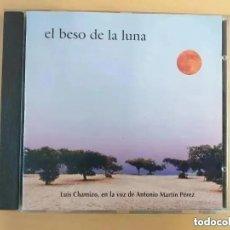 CDs de Música: LUIS CHAMIZO EN LA VOZ DE ANTONIO MARTIN PEREZ. EL BESO DE LA LUNA (CD). LA NACENCIA. Lote 194701726