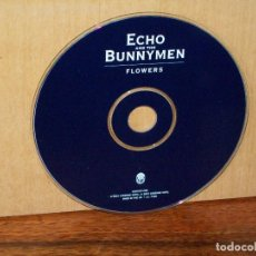 CDs de Música: ECHO AND THE BUNNYMEN - FLOWERS - SOLO CD SIN CARATULAS COMO NUEVO. Lote 194722998