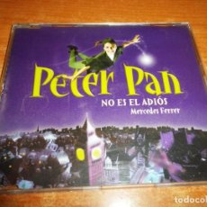 CDs de Música: MERCEDES FERRER NO ES EL ADIOS BANDA SONORA PETER PAN CD SINGLE PROMO 1998 1 TEMA JULIAN RUIZ RARO. Lote 194727097