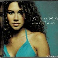 CDs de Música: TAMARA CANTA CON ROBERTO CARLOS - CD ALBUM DE 2004 RF-4877 , PERFECTO ESTADO. Lote 194728262