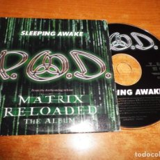 CDs de Música: P.O.D. SLEEPING AWAKE BANDA SONORA MATRIX RELOADED CD SINGLE PROMO 2003 ALEMANIA 1 TEMA. Lote 194728750