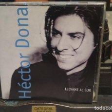 CDs de Música: HECTOR DONA LLEVAME AL SUR CD ALBUM 1997 . Lote 194732801