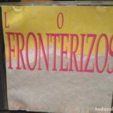 CDs de Música: LOS FRONTERIZOS (DEL SUR AL LITORAL) CD 1995 PEPETO. Lote 194734145