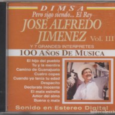 CDs de Música: JOSE ALFREDO JIMENEZ - PERO SIGO SIENDO EL REY. VOL. LLL / CD ALBUM DEL 2004 / BUEN ESTADO RF-4883. Lote 194746685