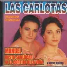 CDs de Música: LAS CARLOTAS - MANUEL HASTA SANLUCAR NI EL CORTIJO NI LA VIÑA / CD DE 2002 RF-4895 , BUEN ESTADO. Lote 194768243