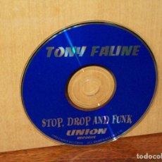 CDs de Música: TONY FALINE - STOP,DROP AND FUNK - SOLO CD SIN CARATULAS COMO NUEVO. Lote 194782576