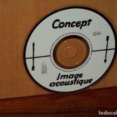 CDs de Música: CONCEPT - IMAGE ACOUSTIQUE - SOLO CD SIN CARATULAS COMO NUEVO. Lote 194883676