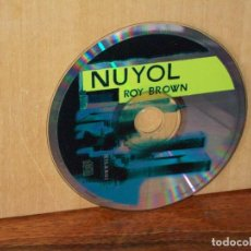 CDs de Música: ROY BROWN - NUYOL - SOLO CD SIN CARATULAS . Lote 194883841