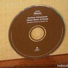CDs de Música: AFRICA GHANA - ANCIENT CEREMONIES DANCE MUSIC& SONGS - CD SOLO SIN CARATULAS. Lote 194884058