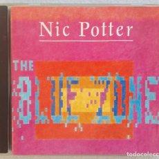 CDs de Música: NIC POTTER - THE BLUE ZONE - CD ALEMAN 1990 - DATE. Lote 194885823