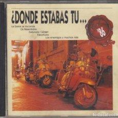 CDs de Música: DÓNDE ESTABAS TÚ EN EL 86? CD 1993 GABINETE CALIGARI GATOS LOCOS DUNCAN DHU DECIBELIOS ESKORBUTO. Lote 194927100