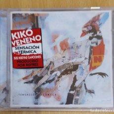 CDs de Música: KIKO VENENO (SENSACION TERMICA) CD 2013 * PRECINTADO. Lote 194931192