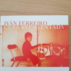 CDs de Música: CD IVÁN FERREIRO. CENA RECALENTADA. HOMENAJE A GOLPES BAJOS. DIGIPACK, COMO NUEVO. Lote 194936937