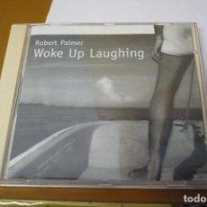 CDs de Música: ROBERT PALMER WOKE UP LAUGHING. Lote 194946727