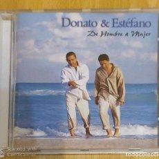 CDs de Música: DONATO & ESTEFANO (DE HOMBRE A MUJER) CD 1999. Lote 194950100