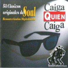 CDs de Música: CAIGA QUIEN CAIGA - 53 CLÁSICOS ORIGINALES DEL SOUL - 2XCD. Lote 194951295