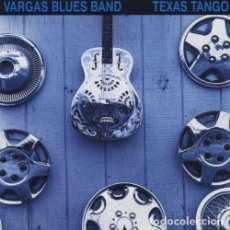 CDs de Música: VARGAS BLUES BAND - TEXAS TANGO - CD. Lote 194951580