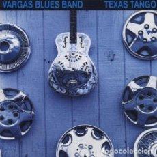 CDs de Música: VARGAS BLUES BAND - TEXAS TANGO - CD. Lote 194951580