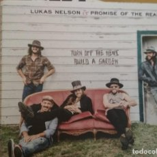 CDs de Música: LUKAS NELSON & PROMISE OF THE REAL TURN OFF THE NEWS BUILD A GARDEN CD. Lote 194959513