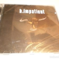 CDs de Música: CD B. IMPATIENT. INTENSITY.14 TEMAS LOCOMOTIVE 2006 SPAIN (PRECINTADO). Lote 194968305