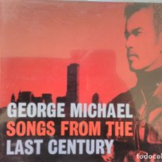 CDs de Música: GEORGE MICHAEL SONGS FROM THE LAST CENTURY. Lote 194982027
